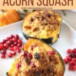 Roasted Acorn Squash with Cornbread Sausage Stuffing is a perfect recipe for Thanksgiving and fall. Fresh cranberries, cornbread and sausage round out this stuffed acorn squash recipe.