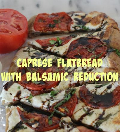 Caprese Flatbread with Balsamic Reduction