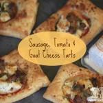 Sausage, Tomato & Goat Cheese Tarts