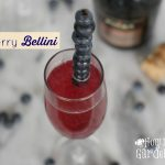 Blueberry Bellini And A Toast To Summer