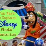 Fun Ways To Capture Disney Photo Memories