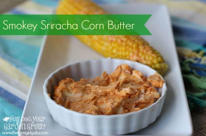 Smokey Sriracha Corn Butter
