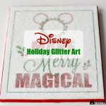 Disney Holiday Glitter Art Plus Free Printable
