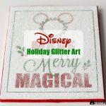 Disney Holiday Glitter Art Plus Free Printable