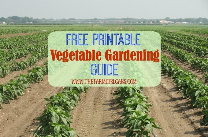Get Your Garden Growing: Printable Vegetable Gardening ...