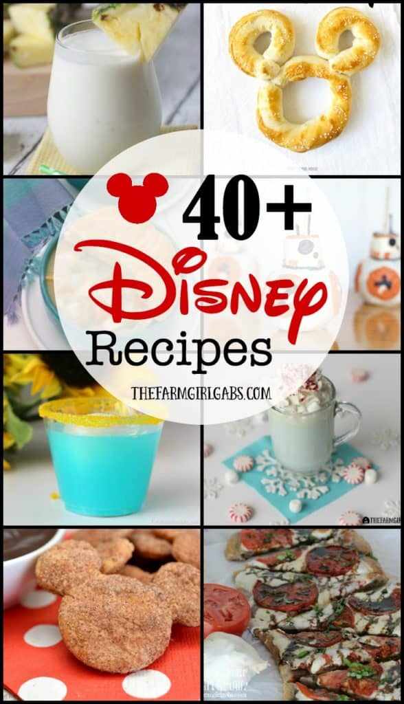40 Disney Recipes To Make Your Day A Little More Magical The Farm Girl Gabs