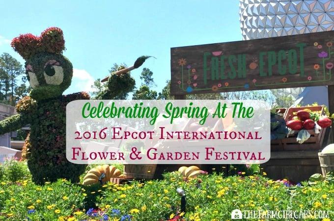Celebrating Spring At The 2016 Epcot International Flower And Garden Festival