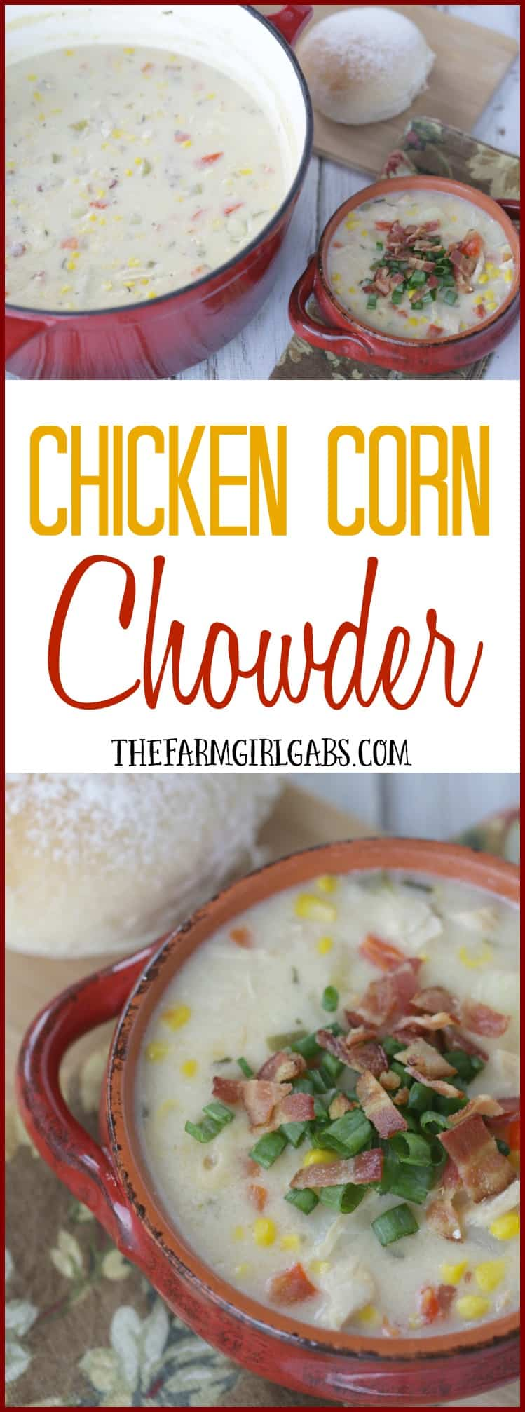 Warm up with a bowl of this hearty Chicken Corn Chowder. This recipe is so easy to make. There is nothing like a hot bowl of chowder to soothe your soul.