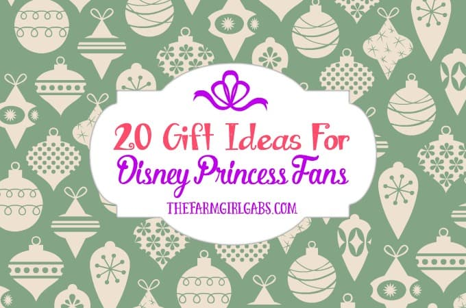 20 Gift Ideas For Disney Princess Fans The Farm Girl Gabs