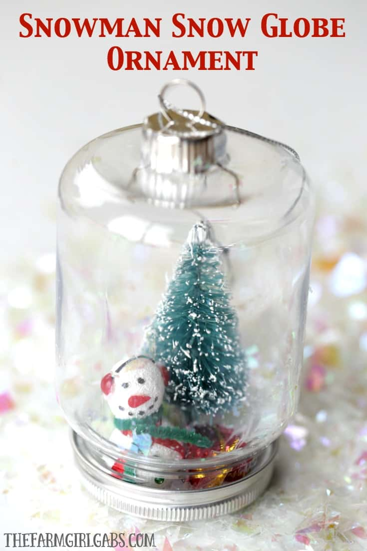 DIY Snowman Snow Globe Ornament | The Farm Girl Gabs®