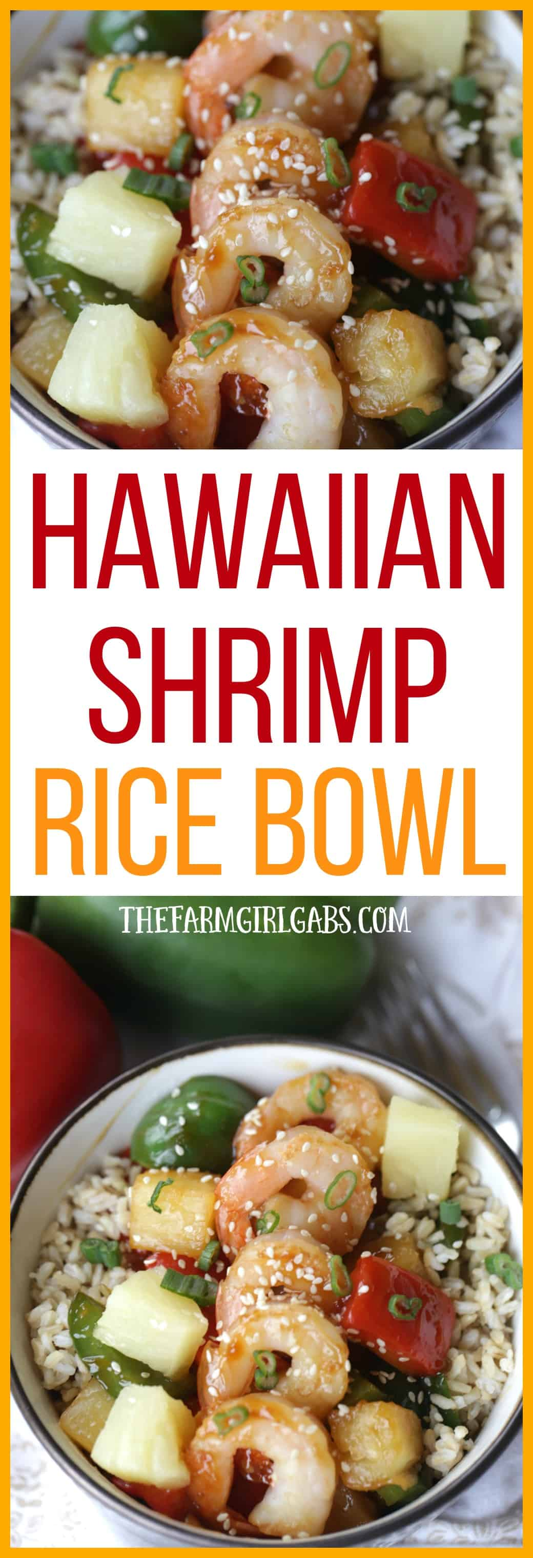 Hawaiian shrimp rice bowl 30 minute meal the farm girl gabs this hawaiian shrimp rice bowl is a flavorful and simple 30 minute meal that is sisterspd