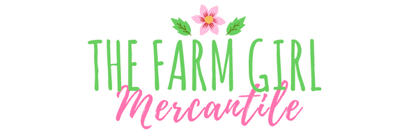 Shop The Farm Girl Mercantile!