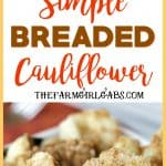 This Easy Breaded Cauliflower is the perfect side dish for any occasion. It's the perfect addition to yourholiday menu. It's the one side dish that is always served at our Thanksgiving dinner. #sidedish #cauliflower #Thanksgiving