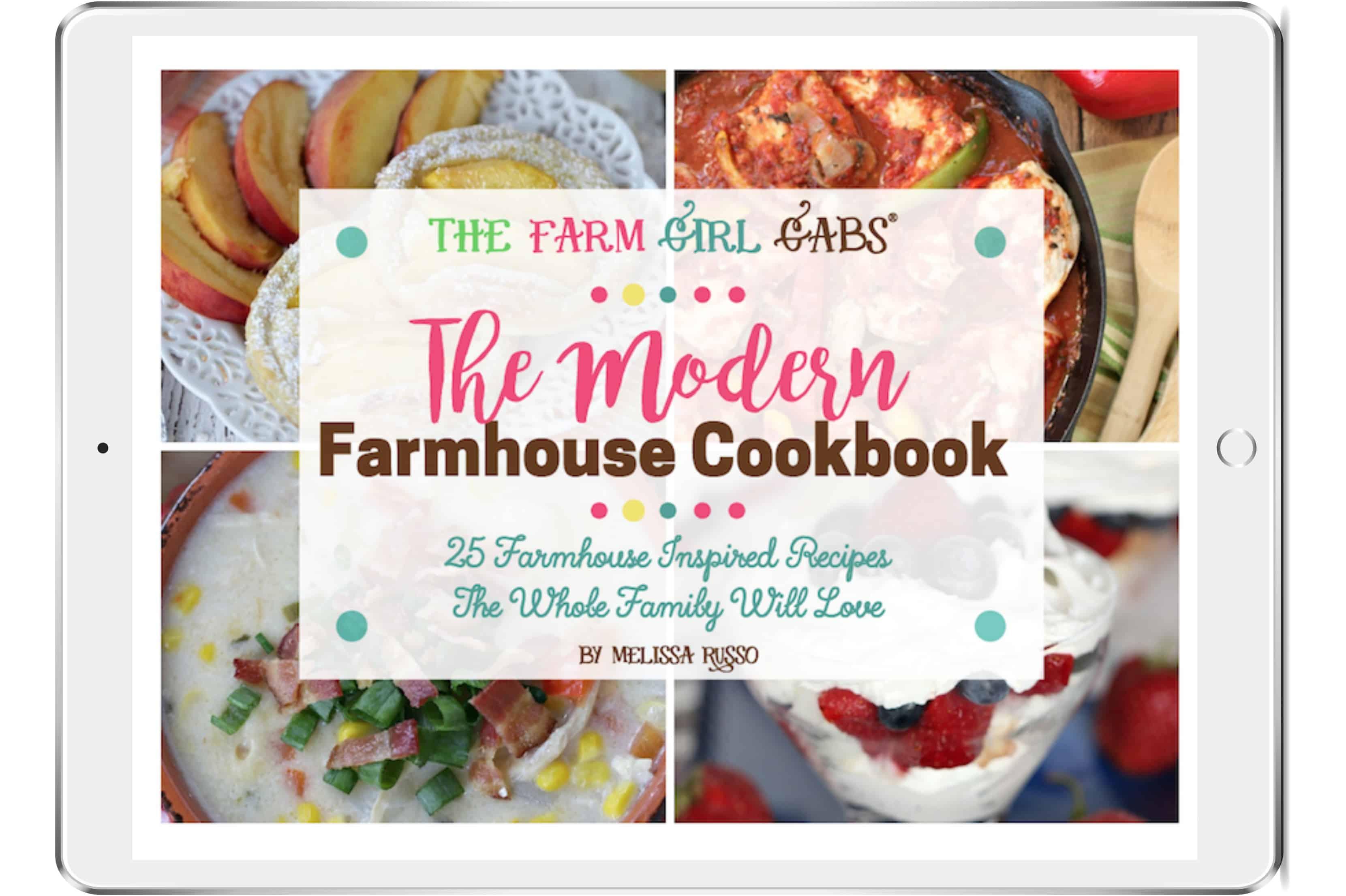The Modern Farmhouse Cookbook: 25 Farmhouse Inspired Recipes The Whole Family Will Love - eCookbook My Books