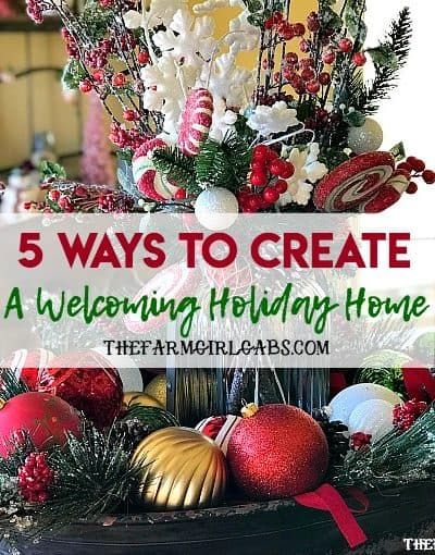 The holiday preparation is in full swing. Here are 5 Ways To Create A Welcoming Holiday Home.