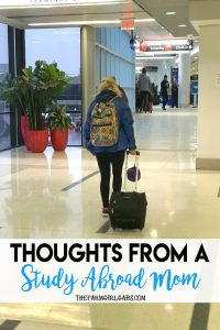 Thoughts From A Study Abroad Mom. #College #Parenting #StudyAbroad #CollegeLife #Teenagers #ParentingTeens