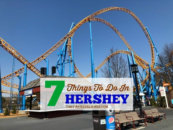Seven Things To Do In Hershey