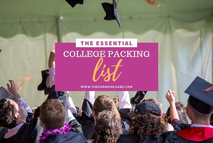 The Essential College Packing List - The Farm Girl Gabs®