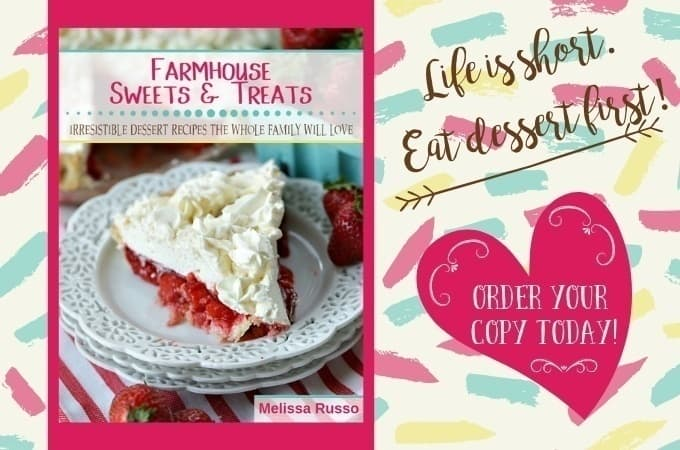Life is short. Eat dessert first. The Farmhouse Sweets And Treats Cookbook by Melissa Russo features irresistible dessert recipes the whole family will love!