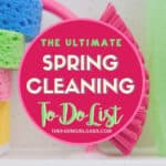 The Ultimate Spring Cleaning To Do List Every Mom Needs