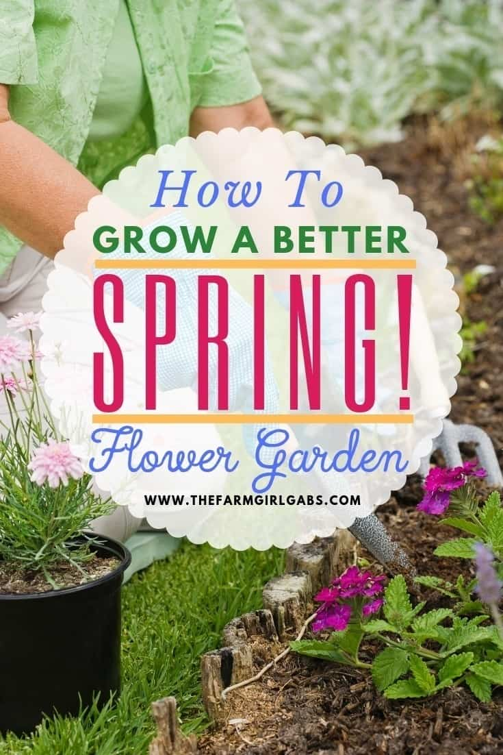 It's never too early to start planning your spring flower garden. These helpful tips for a better Spring Flower Garden with get your garden growingin no time. Be sure to check out these helpful spring gardening tips. #gardeningtips #gardens #gardeningideas