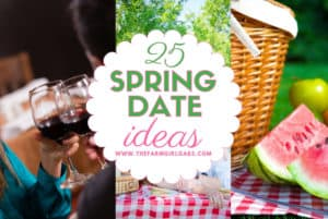 Love is in the air! Now that the weather is warmer, spend some quality time together with these fun 25 Spring Date Ideas. #datenight #dateideas #springdateideas