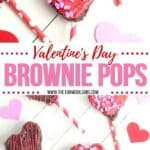 These heart-shaped Valentine Brownie Pops are an easy holiday treat. They are an easy dessert to make for Valentine's Day or all year long. This Valentine's Day Dessert is so easy to make and kids will love it.
