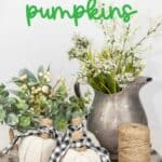 Create your own farmhouse style vibe this fall. These DIY Farmhouse Style Fabric Pumpkins are easy and so pretty to display. These farmhouse fabric pumpkins will be the perfect fall centerpiece for your farmhouse look.